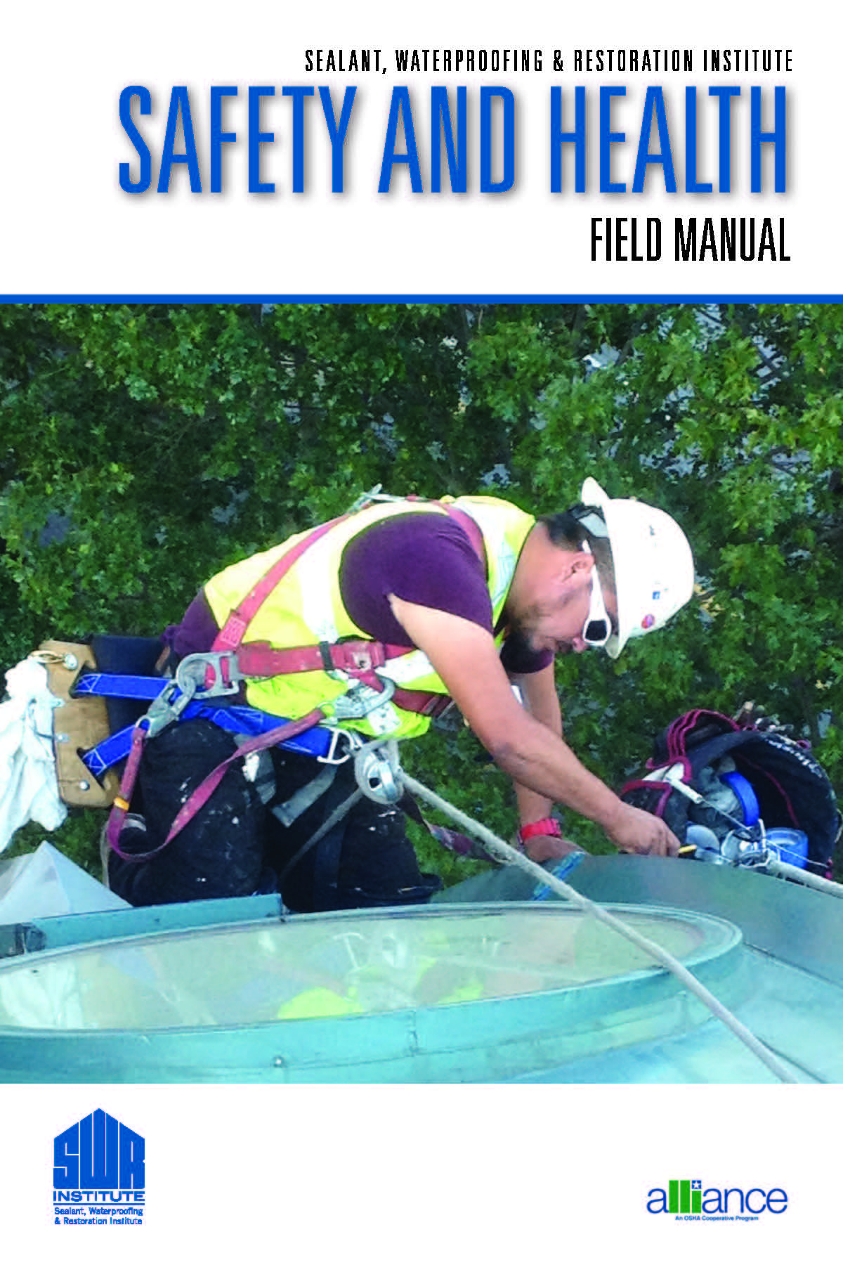 Safety & Health Field Manual